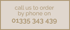 call us to order by phone on 01335 343 439